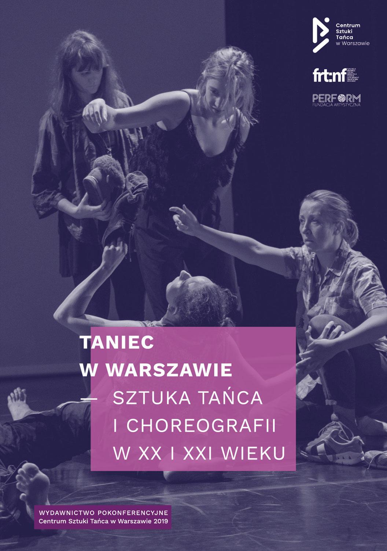 2019- Taniec w W-w – sztuka tańca i choreografii w XX i XXI w. -okladka-konf-cst-2019-12-05