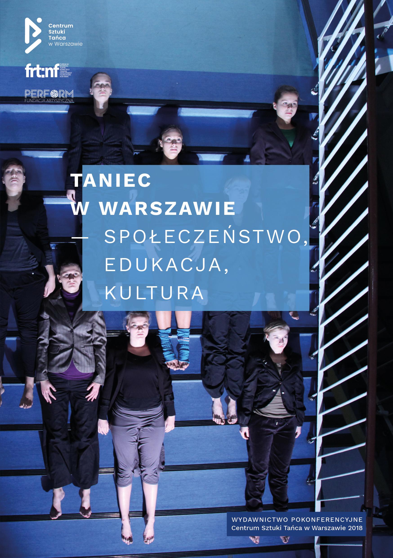 Taniec w Warszawie- spoełeczeństwo, edukacja, kultura-okladka-2018 (1)